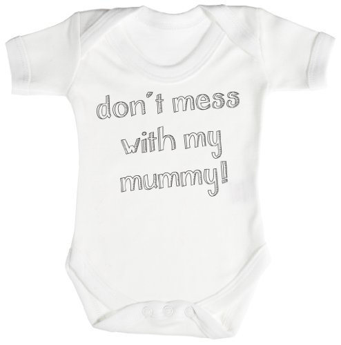 TRS - Don't Mess With My Mummy! Baby Bodysuit / Babygrow 100% Cotton
