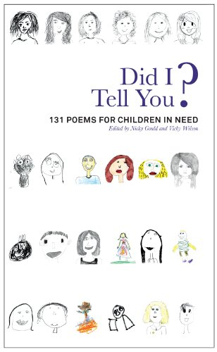 Did I Tell You? 131 Poems for Children in Need