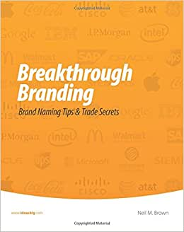 Breakthrough Branding: Brand Naming Tips & Trade Secrets
