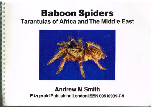 Baboon spiders: Tarantulas of Africa and the Middle East PDF