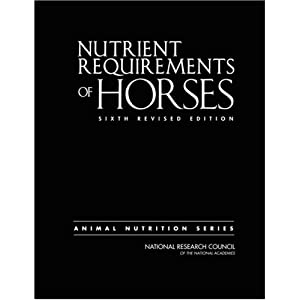 Nutrient Requirements of Horses: Sixth Revised Edition (Animal Nutrition Series) [Hardcover]