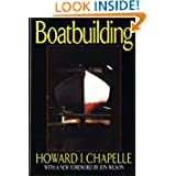 Boatbuilding: A Complete Handbook of Wooden Boat Construction