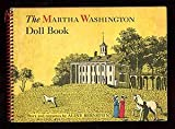 The Martha Washington Doll Book