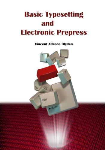 Basic Typesetting and Electronic Prepress