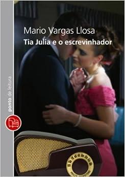 Tia Julia E O Escrevinhador: Mario Vargas Llosa: 9788539001170: Amazon