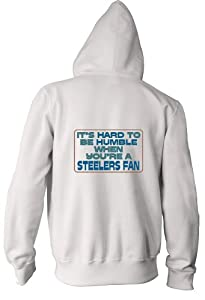 It's hard to be humble when you're a Steelers Fan Youth Zippered Hooded (Hoody) Sweatshirt Fleece Jacket in Various Colors