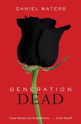 Generation Dead (Generation Dead, #1)