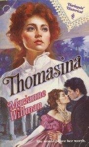 Thomasina (Harlequin Historical No 704), Marianne Willman