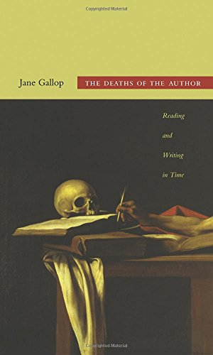 The Deaths of the Author: Reading and Writing in Time