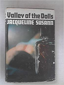 valley of the dolls jacqueline susann 9780739418376