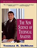 img - for [(The New Science of Technical Analysis )] [Author: Thomas R. DeMark] [Nov-1994] book / textbook / text book