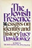 img - for The Jewish presence: Essays on identity and history book / textbook / text book