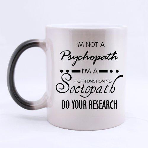 Top tazza Sherlock Holmes Caffè-I' m Not A Psychopath, I' m un alto funzionamento Sociopath, Do You ricerca cartone tazza da caffè o tè Tazza, tazze materiale in ceramica, 325ml