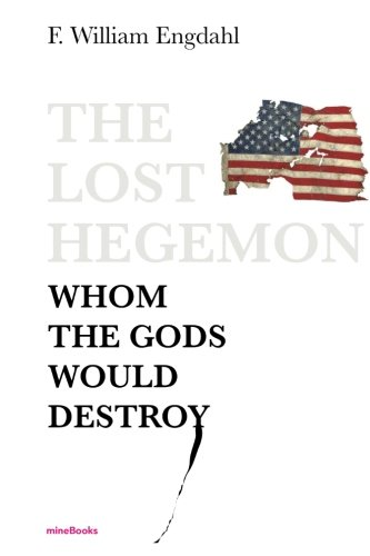 The Lost Hegemon: Whom the gods would destroy
