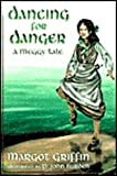 img - for Dancing for Danger: A Meggy Tale book / textbook / text book