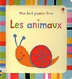 echange, troc Baggott Stella - Les Animaux - Mon Tout Premier Livre