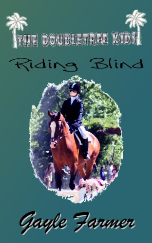 riding-blind-the-doubletree-kids-book-5