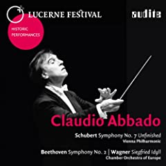 Lucerne Festival Historic Performances: Claudio Abbado (Claudio Abbado Conducts Schubert, Beethoven & Wagner - Live Recordings from Lucerne Festival)