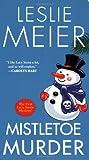 Mistletoe Murder (Lucy Stone Mystery) (0758228899) by Meier, Leslie