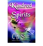 img - for [ [ [ Kindred Spirits [ KINDRED SPIRITS ] By Scott, CB ( Author )Dec-31-2003 Paperback book / textbook / text book