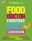 Ian Marber The Food Doctor Everyday Diet Cookbook