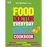 The Food Doctor Everyday Diet Cookbookby Ian Marber