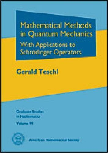 Mathematical Methods in Quantum Mechanics