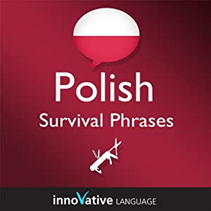 Learn Polish - Survival Phrases Polish, Volume 1 Audiobook