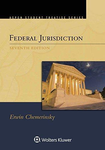 federal-jurisdiction-aspen-student-treatise-by-erwin-chemerinsky-2016-05-11