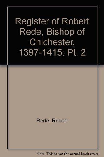 register-of-robert-rede-bishop-of-chichester-1397-1415