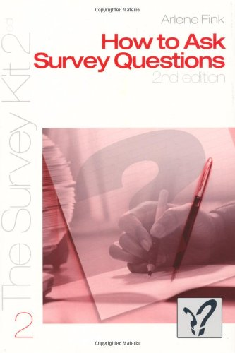 How to Ask Survey Questions (The Survey Kit 2)