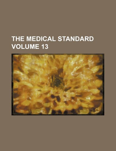 The Medical standard Volume 13