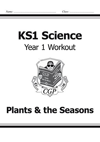 KS1 Science Year One Workout: Plants & the Seasons