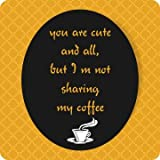 "Printelligent ""You Are Cute"" SET OF 6 Printed Designer Bar And Dining Table Coaster. Great For Home And Office..."