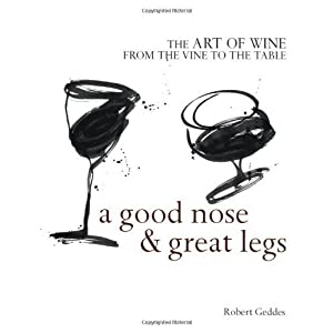 A Good Nose & Great Legs by Robert Geddes