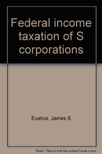 Federal income taxation of S corporations