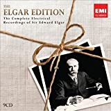 The Complete Electrical Recordings of Sir Edward Elgar (The Elgar Edition)