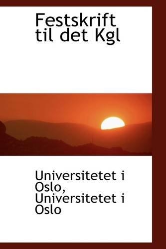 Festskrift til det Kgl