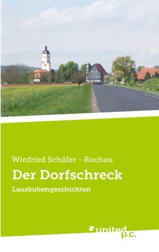 Der Dorfschreck Lausbubengeschichten  [Schäfer - Rochau, Winfried] (Tapa Blanda)