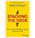 img - for How to Lead Breakthrough Change Against Any Odds Stacking the Deck (Hardback) - Common book / textbook / text book