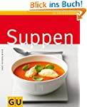 Suppen (GU K�chenratgeber Relaunch 2006)