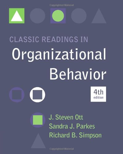 Classic Readings in Organizational Behavior