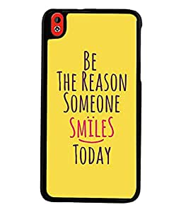 Fuson Premium Reason For Smile Metal Printed with Hard Plastic Back Case Cover for HTC Desire 816 816G