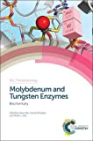 img - for Molybdenum and Tungsten Enzymes: Biochemistry (RSC Metallobiology) book / textbook / text book