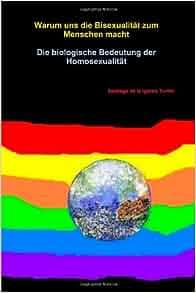 Was Menschen amazon homosexuell macht