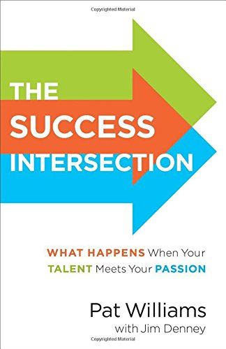 Book Cover: The Success Intersection: What Happens When Your Talent Meets Your Passion