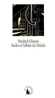 Studer et l'affaire du Chinois, Glauser, Friedrich