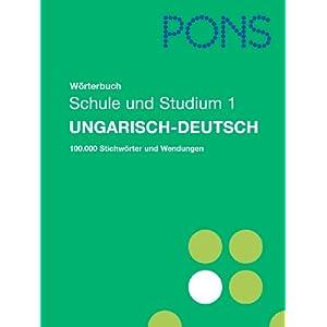 Wörterbuch für Schule und Studium. Ungarisch-Deutsch