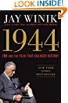 1944: FDR and the Year That Changed H...