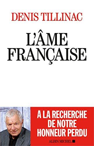 L'Âme française : L'honneur retrouvé de notre idientité